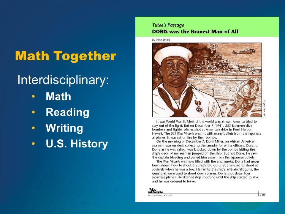 Interdisciplinary: Math Reading Writing U.S. History Math Together