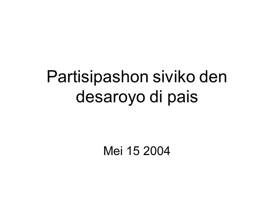 Partisipashon siviko den desaroyo di pais Mei 15 2004