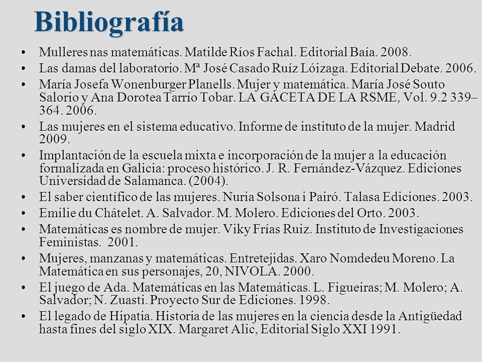 Mulleres nas matemáticas. Matilde Ríos Fachal. Editorial Baía. 2008.Mulleres nas matemáticas. Matilde Ríos Fachal. Editorial Baía. 2008. Las damas del