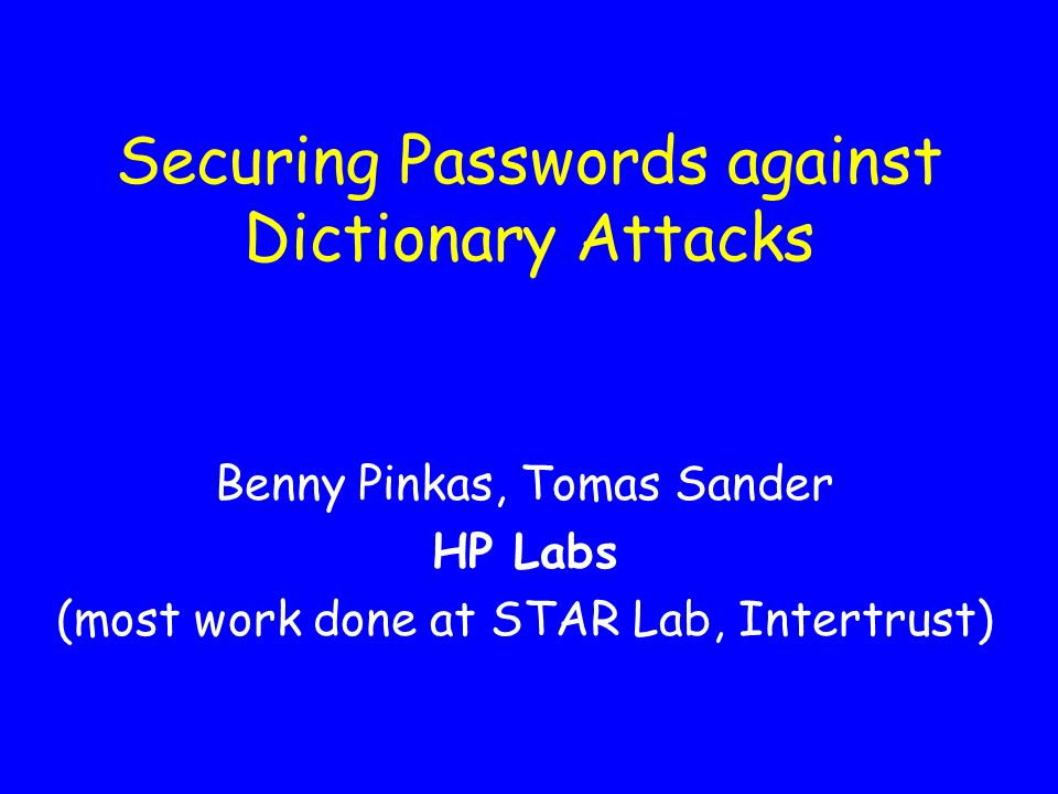 In this talk Online dictionary attacks against passwords Current countermeasures are insufficient and introduce risks A solution using Reverse Turing Tests Prevent online dictionary attacks, while preserving the advantages of using passwords (low costs, portability, user friendliness…)