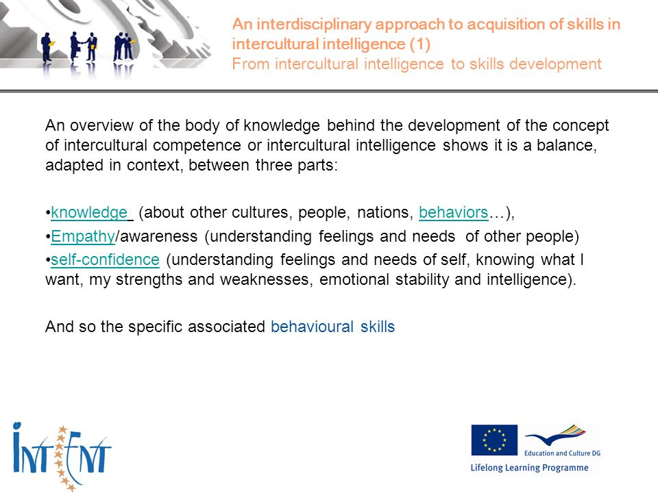 16 An interdisciplinary approach to acquisition of skills in intercultural intelligence (1) From intercultural intelligence to skills development An o