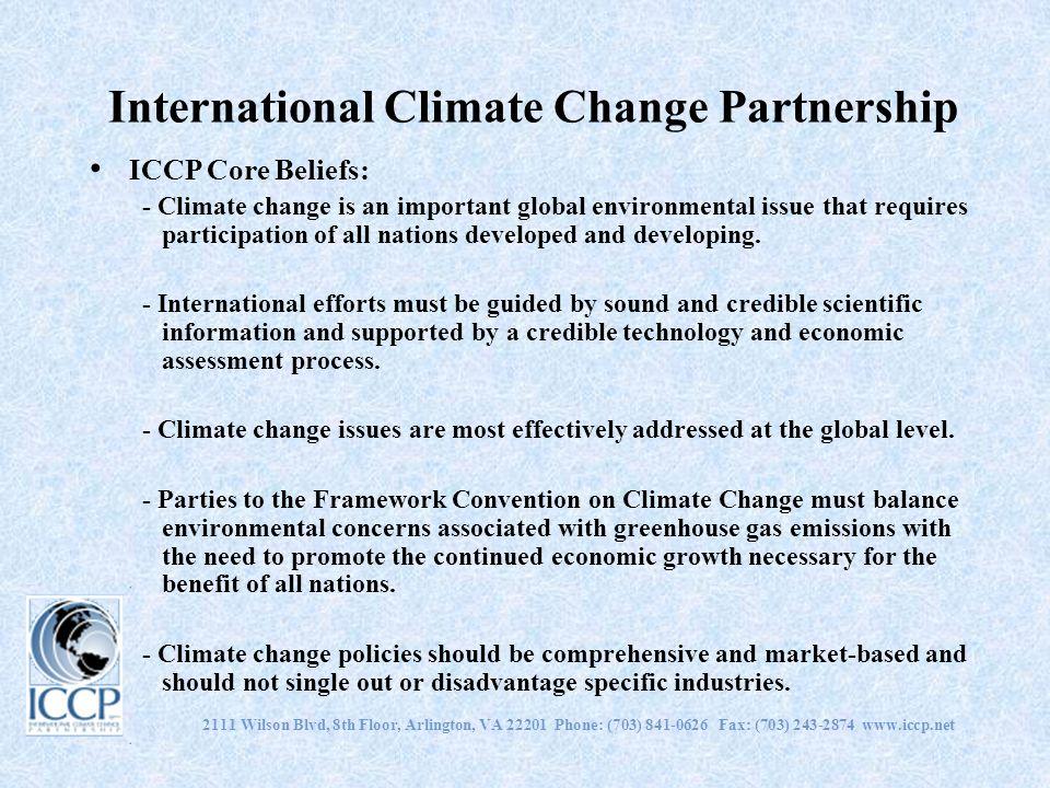 2111 Wilson Blvd, 8th Floor, Arlington, VA 22201 Phone: (703) 841-0626 Fax: (703) 243-2874 www.iccp.net International Climate Change Partnership ICCP