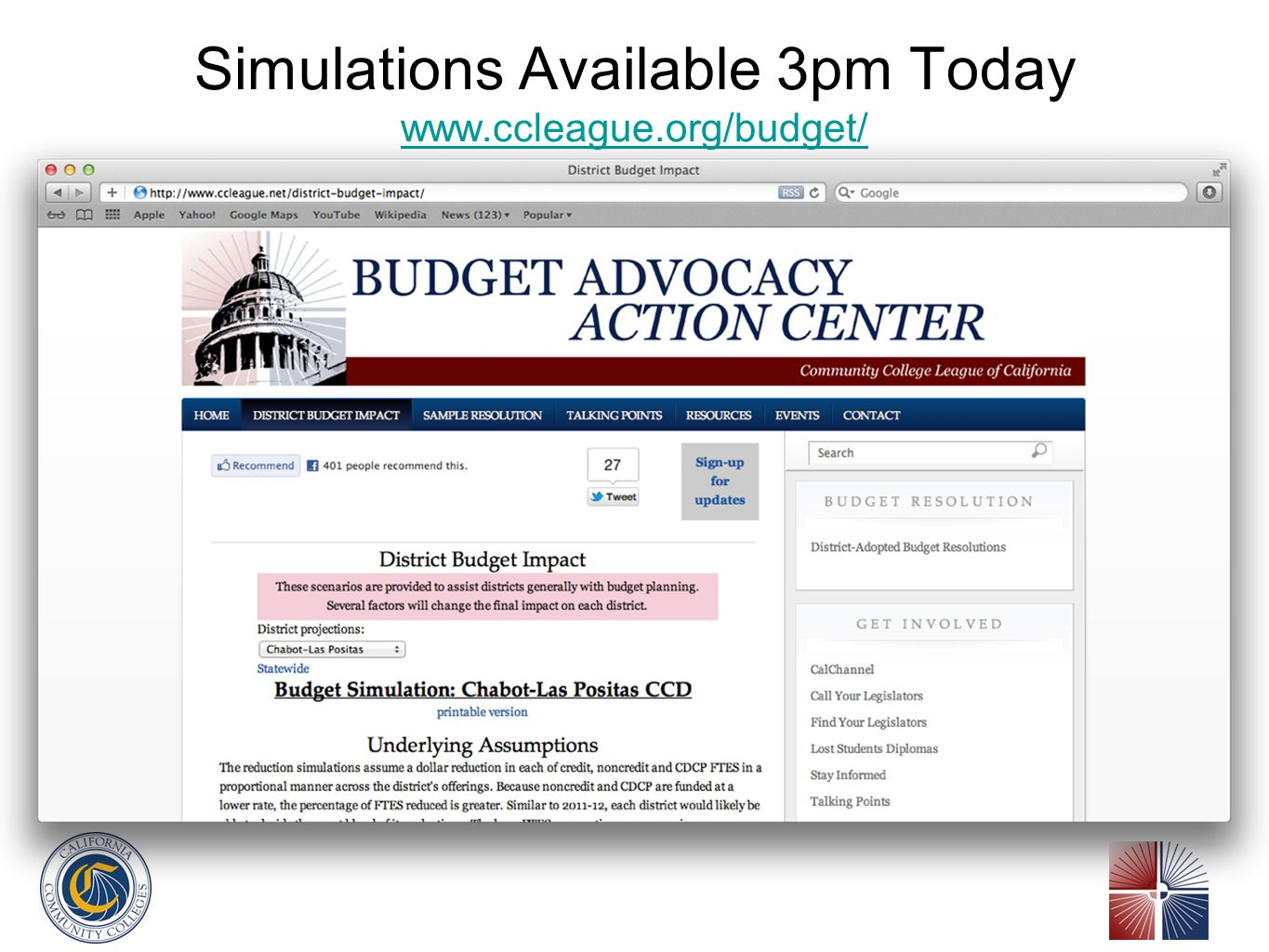 Simulations Available 3pm Today www.ccleague.org/budget/ www.ccleague.org/budget/