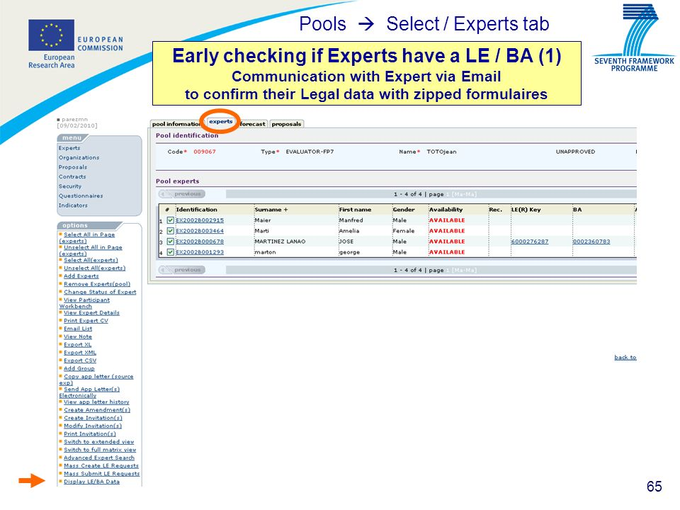 65 Early checking if Experts have a LE / BA (1) Communication with Expert via Email to confirm their Legal data with zipped formulaires Pools Select /