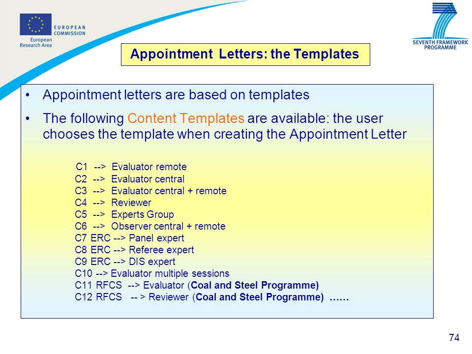 74 Appointment Letters: the Templates Appointment letters are based on templates The following Content Templates are available: the user chooses the t