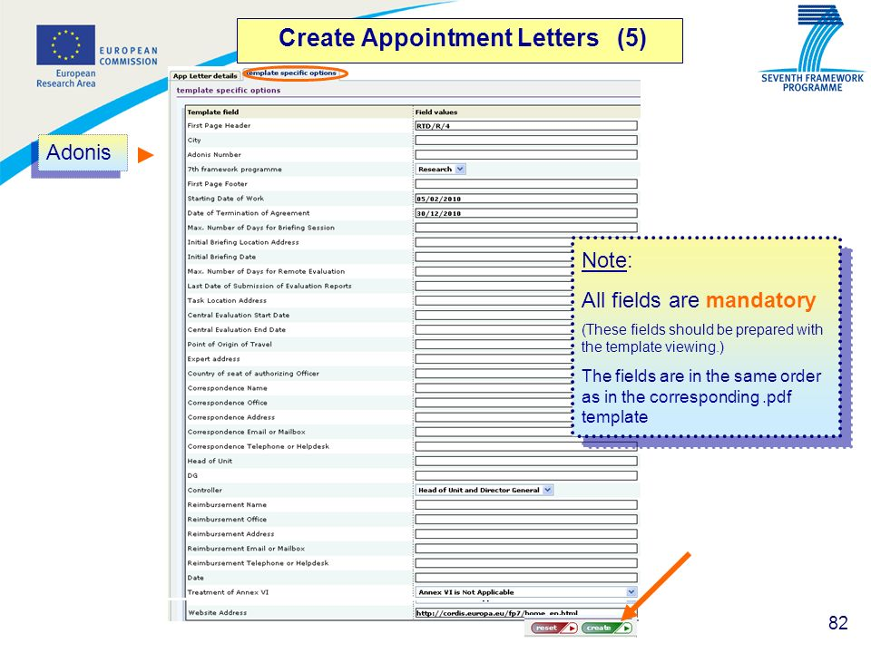 82 Create Appointment Letters (5) Adonis Note: All fields are mandatory (These fields should be prepared with the template viewing.) The fields are in