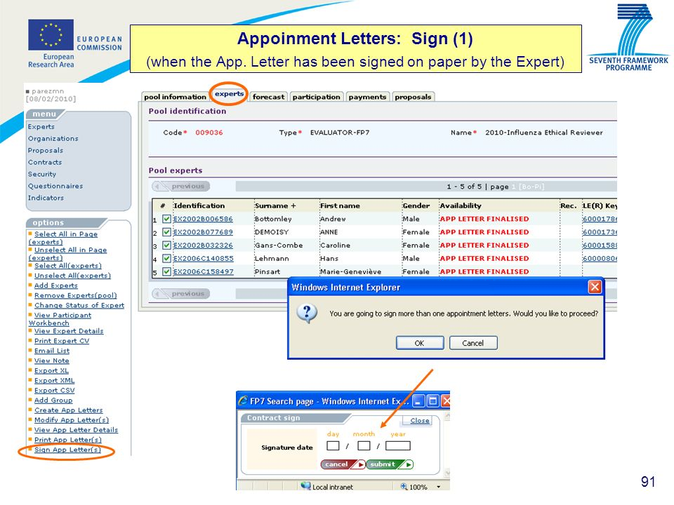 91 Appoinment Letters: Sign (1) (when the App. Letter has been signed on paper by the Expert)