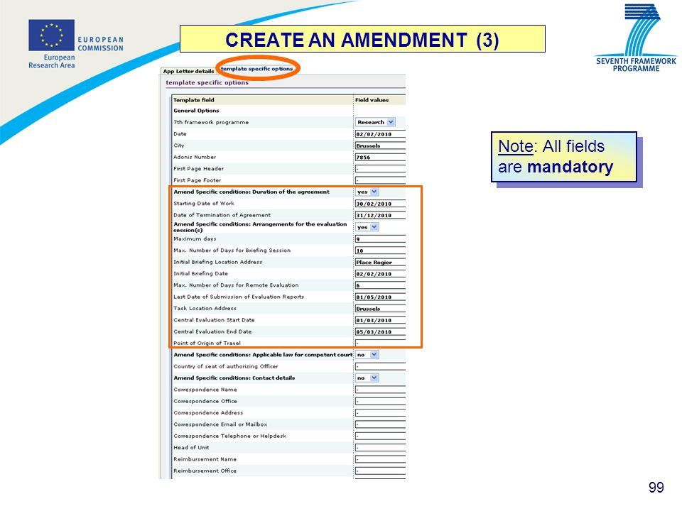 99 CREATE AN AMENDMENT (3) Note: All fields are mandatory
