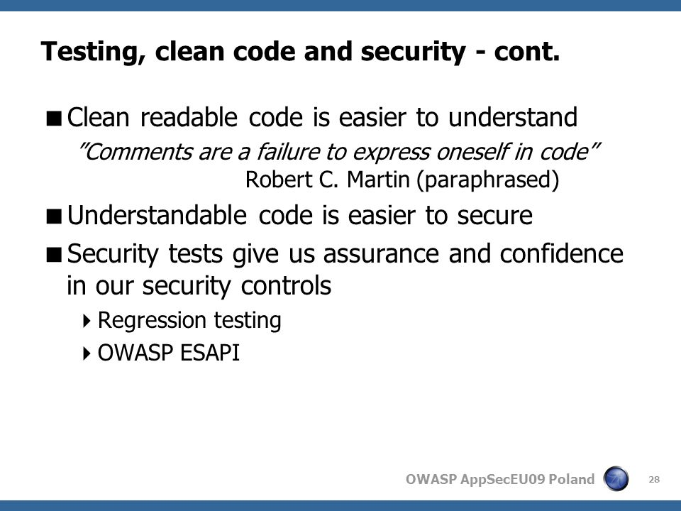 OWASP AppSecEU09 Poland Testing, clean code and security - cont.