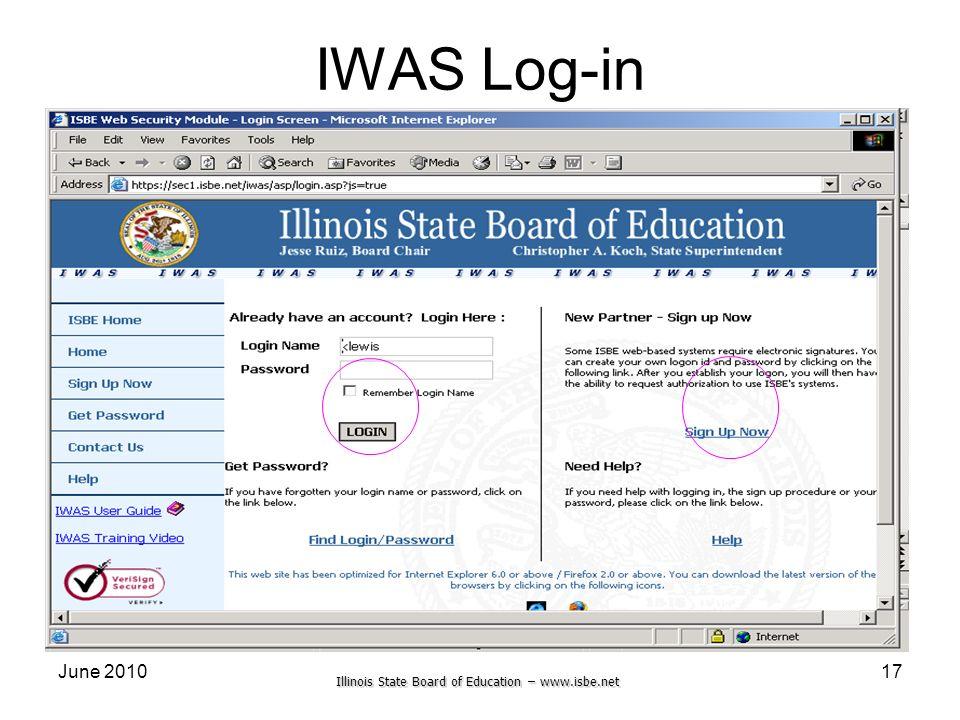 Illinois State Board of Education – www.isbe.net June 201017 IWAS Log-in