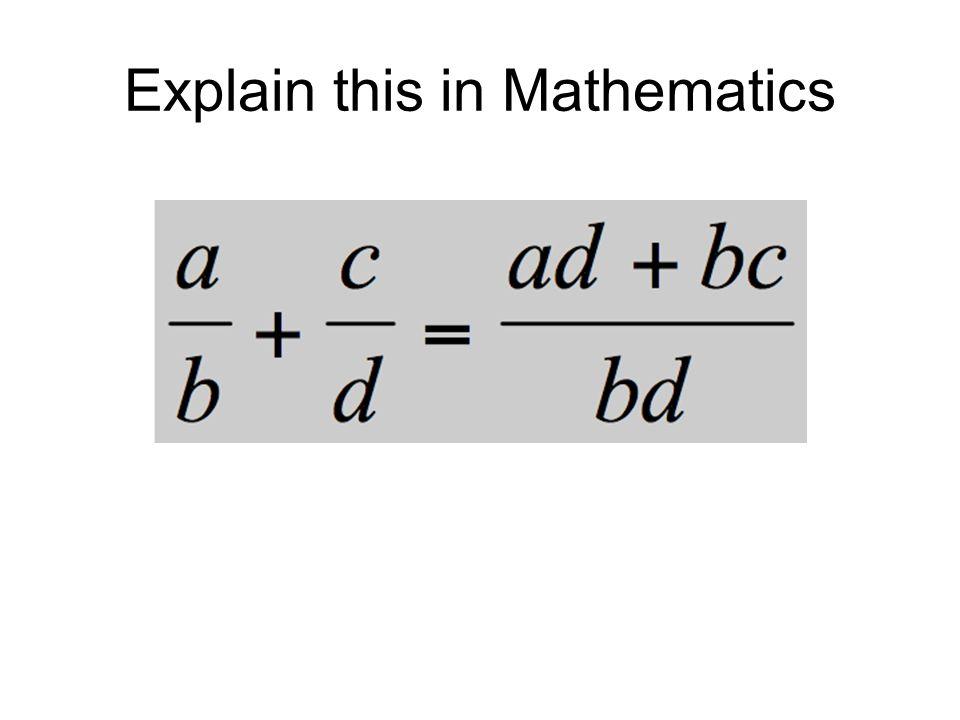 Explain this in Mathematics