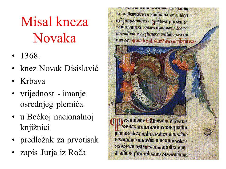 Misal kneza Novaka 1368. knez Novak Disislavić Krbava vrijednost - imanje osrednjeg plemića u Bečkoj nacionalnoj knjižnici predložak za prvotisak zapi