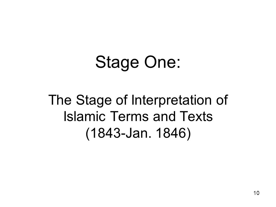 10 Stage One: The Stage of Interpretation of Islamic Terms and Texts (1843-Jan. 1846)