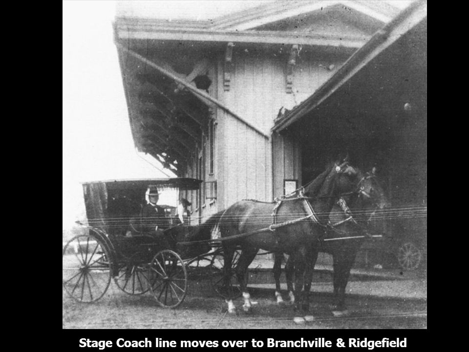 Stage Coach line moves over to Branchville & Ridgefield