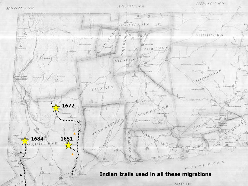 1672 1684 Indian trails used in all these migrations 1651
