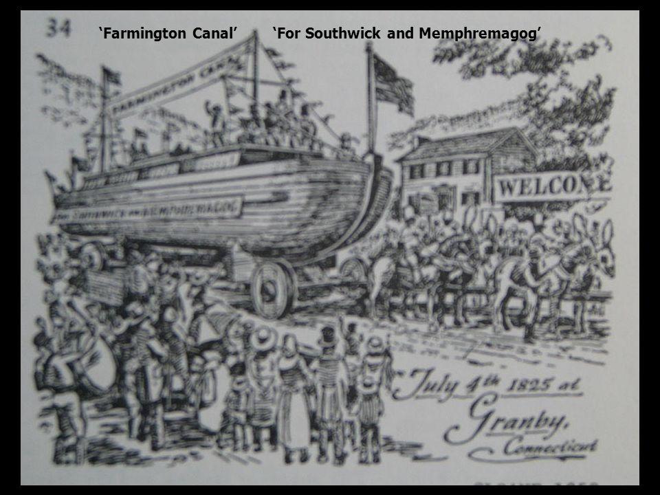 Farmington Canal For Southwick and Memphremagog