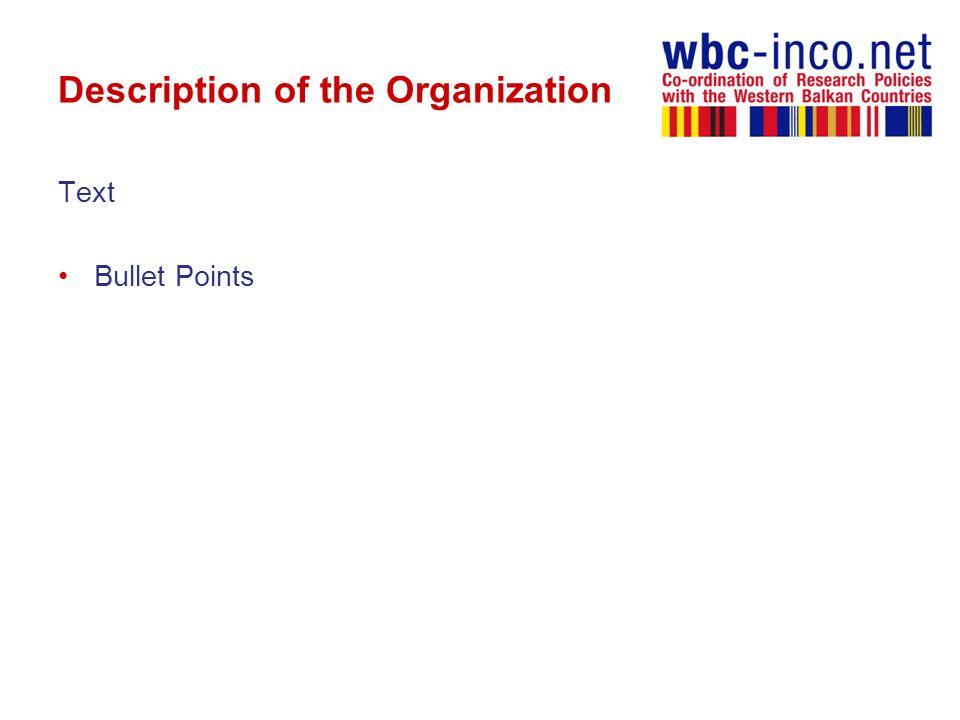 Description of the Organization Text Bullet Points