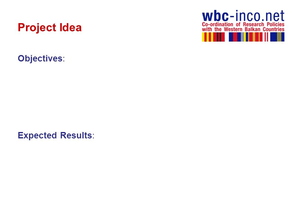 Project Idea Objectives: Expected Results:
