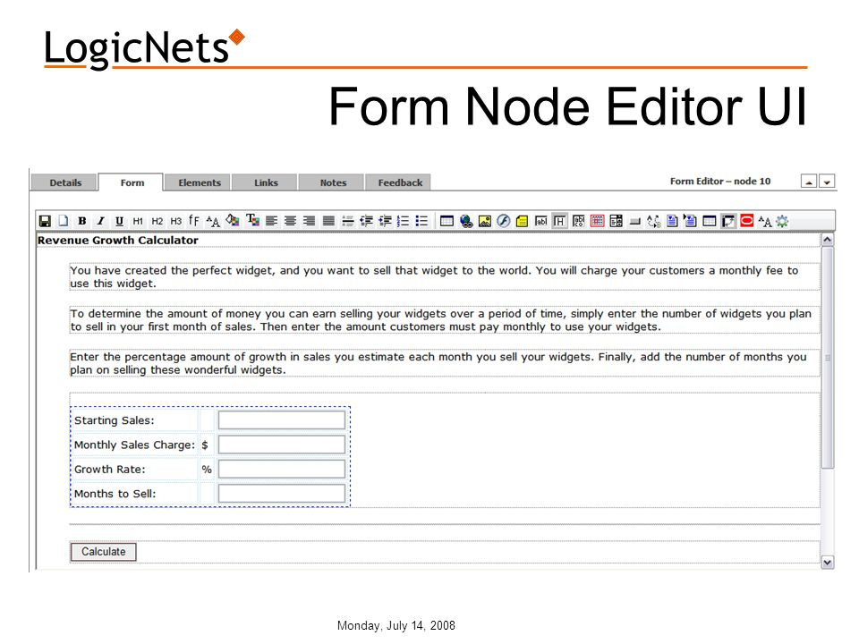 Monday, July 14, 2008 Form Node Editor UI