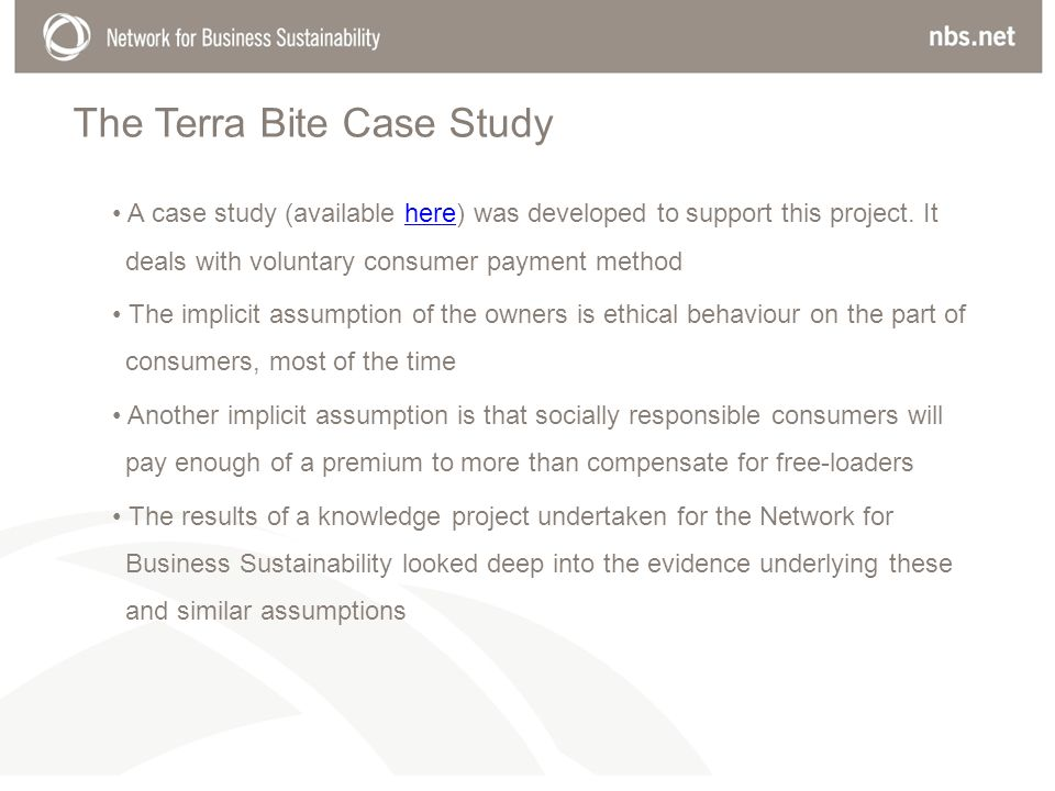 The Terra Bite Case Study A case study (available here) was developed to support this project. It deals with voluntary consumer payment methodhere The