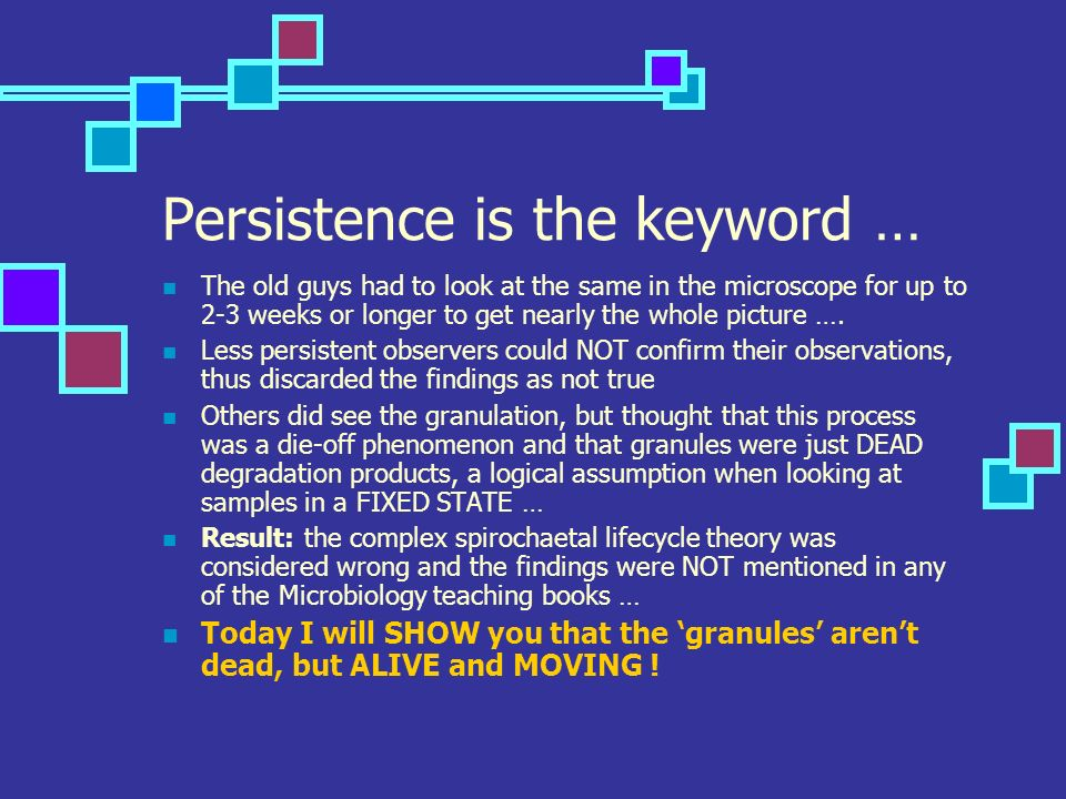 Persistence is the keyword … The old guys had to look at the same in the microscope for up to 2-3 weeks or longer to get nearly the whole picture …. L