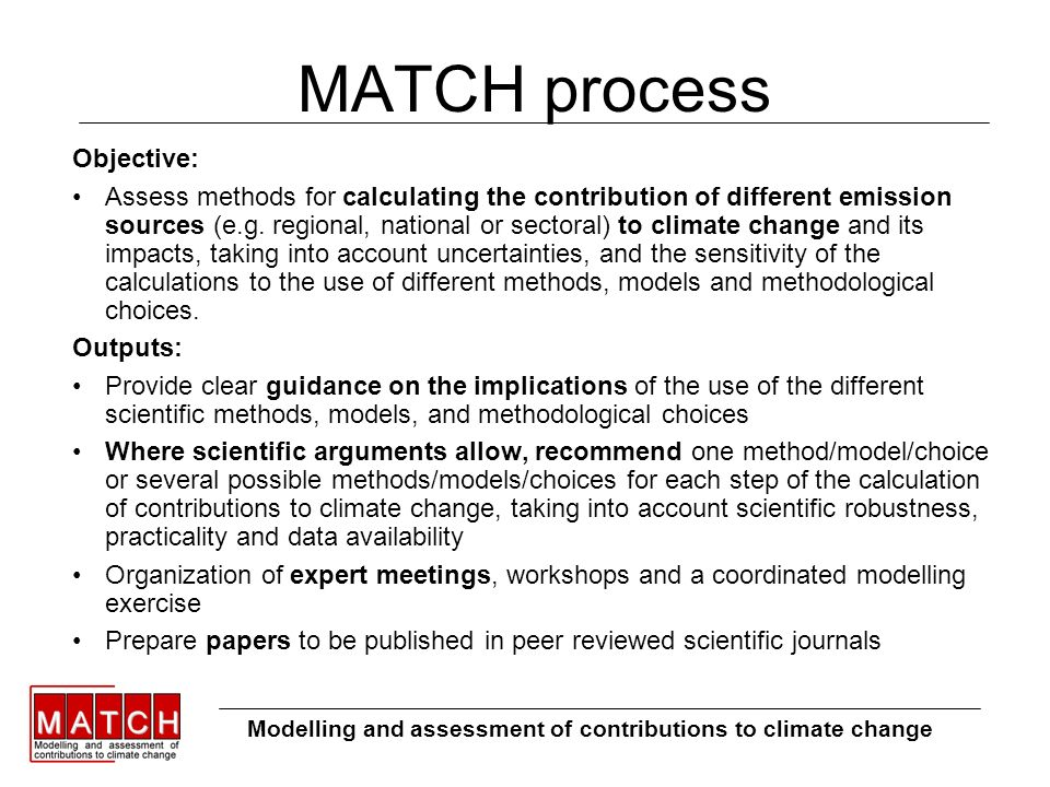 MATCH process Objective: Assess methods for calculating the contribution of different emission sources (e.g.