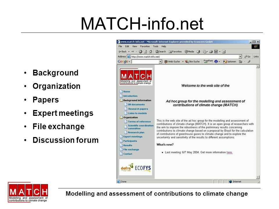 MATCH-info.net Modelling and assessment of contributions to climate change Background Organization Papers Expert meetings File exchange Discussion forum