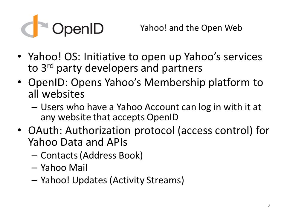 Yahoo. and the Open Web Yahoo.