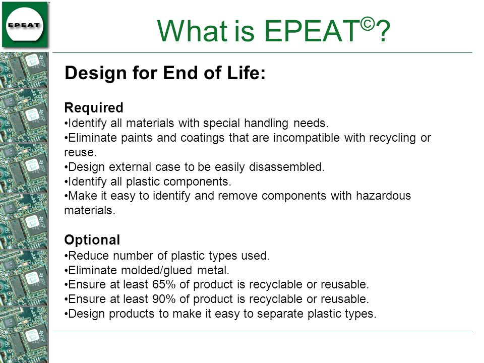 Required Identify all materials with special handling needs. Eliminate paints and coatings that are incompatible with recycling or reuse. Design exter