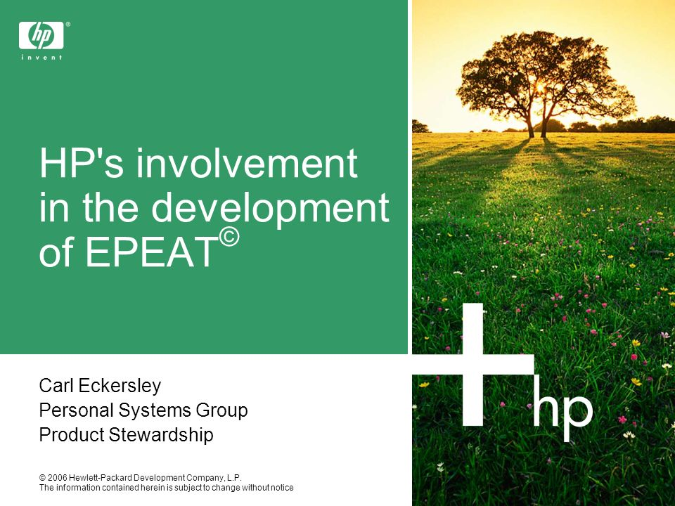 © 2006 Hewlett-Packard Development Company, L.P. The information contained herein is subject to change without notice HP's involvement in the developm