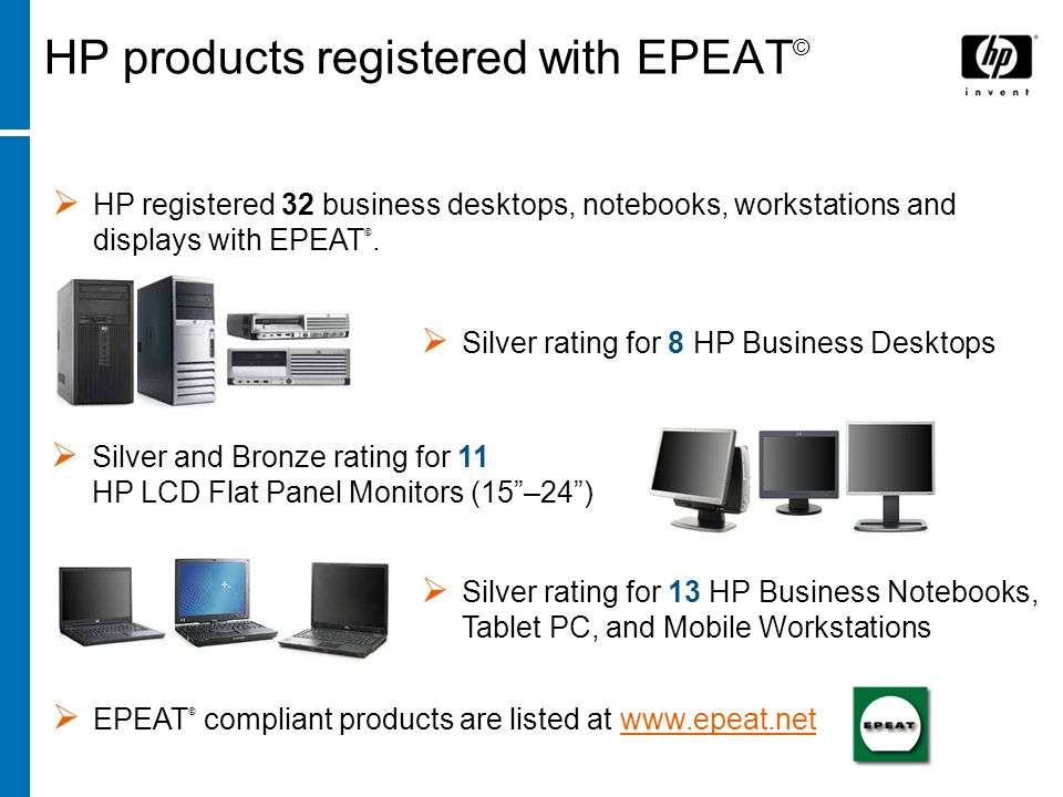 © Northeast Recycling Council, Inc. June 2006 HP products registered with EPEAT © HP registered 32 business desktops, notebooks, workstations and disp