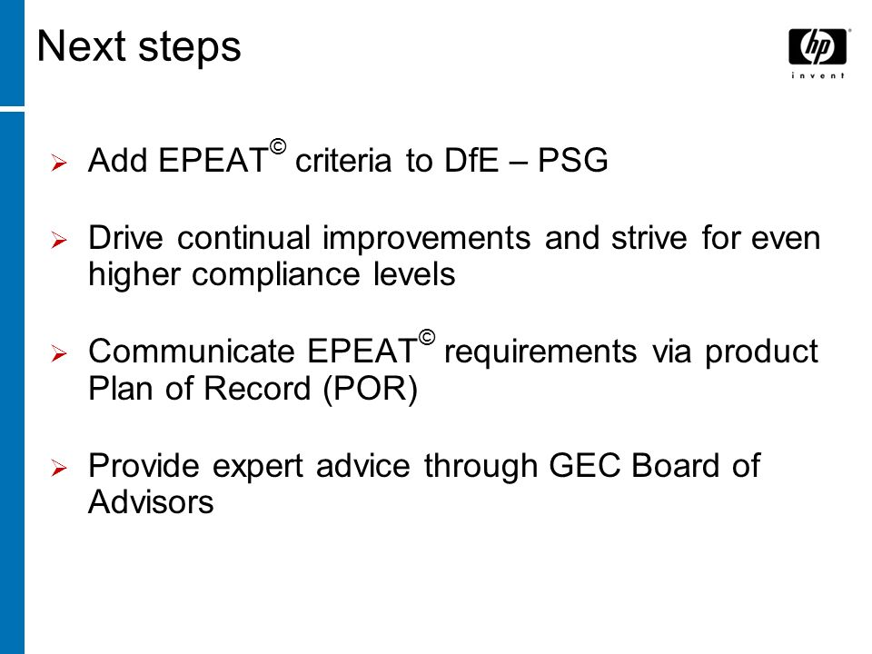 © Northeast Recycling Council, Inc. June 2006 Next steps Add EPEAT © criteria to DfE – PSG Drive continual improvements and strive for even higher com