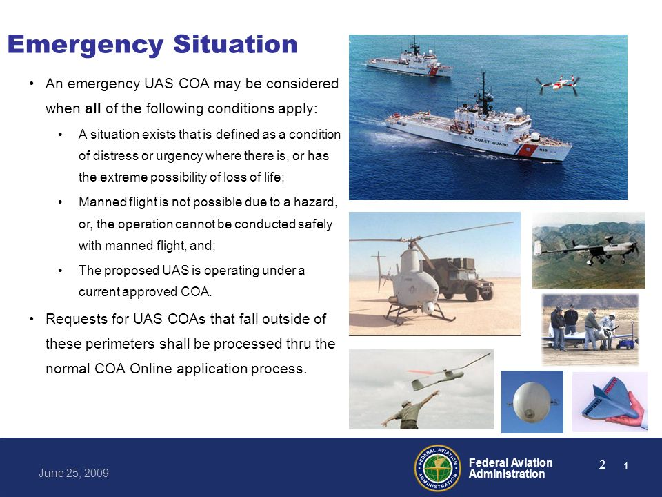 Federal Aviation Administration June 25, 2009 13 Information http://www.faa.gov/uas 12
