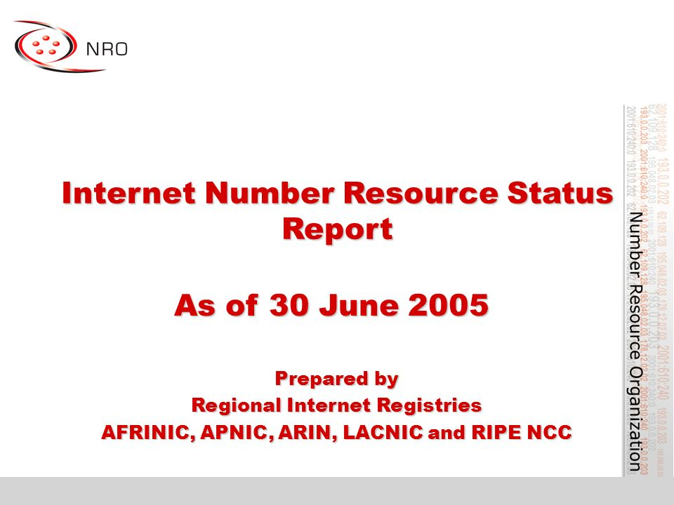 Internet Number Resource Status Report As of 30 June 2005