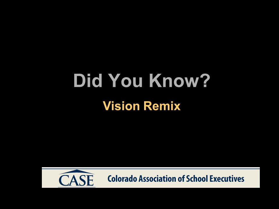Did You Know Vision Remix
