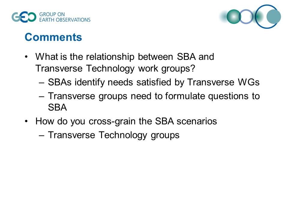 Comments What is the relationship between SBA and Transverse Technology work groups.