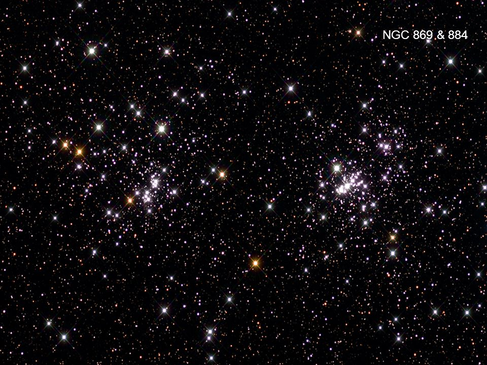 Pictures NGC 869 & 884