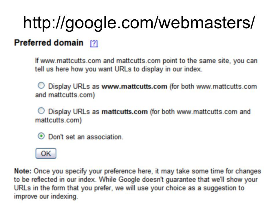 http://google.com/webmasters/