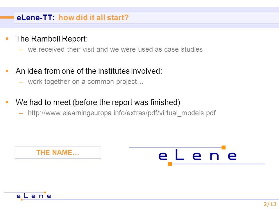 2/13 eLene-TT: how did it all start.