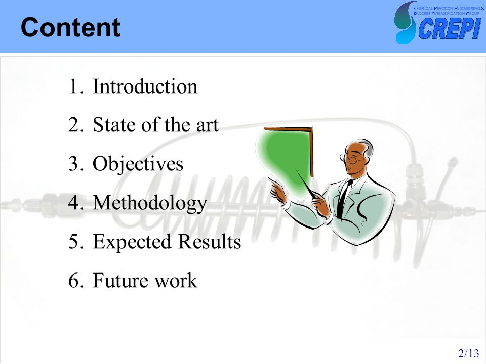 Content 1.Introduction 2.State of the art 3.Objectives 4.Methodology 5.Expected Results 6.Future work 2/13