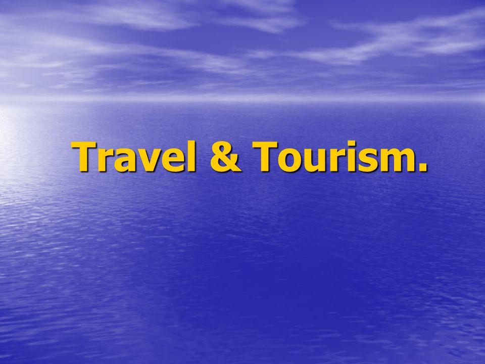 Travel & Tourism.