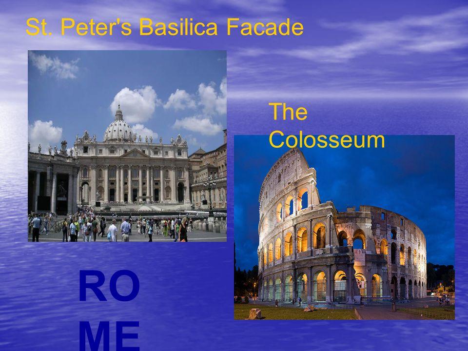 St. Peter s Basilica Facade The Colosseum RO ME
