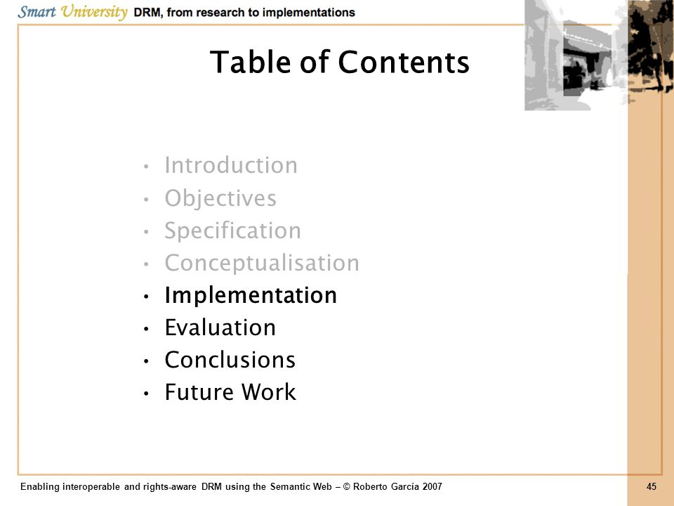 Table of Contents Introduction Objectives Specification Conceptualisation Implementation Evaluation Conclusions Future Work Enabling interoperable and