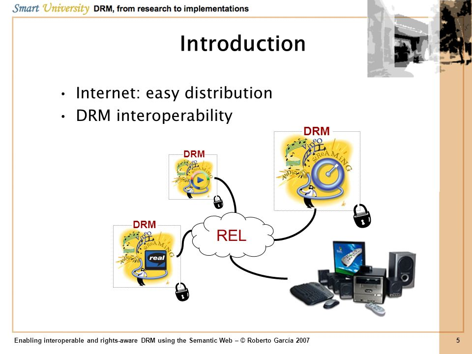 Specification Enabling interoperable and rights-aware DRM using the Semantic Web – © Roberto García 200726