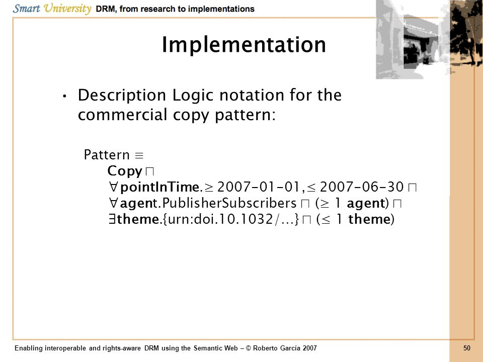 Implementation Description Logic notation for the commercial copy pattern: Pattern CopypointInTime. 2007-01-01, 2007-06-30agent.PublisherSubscribers (
