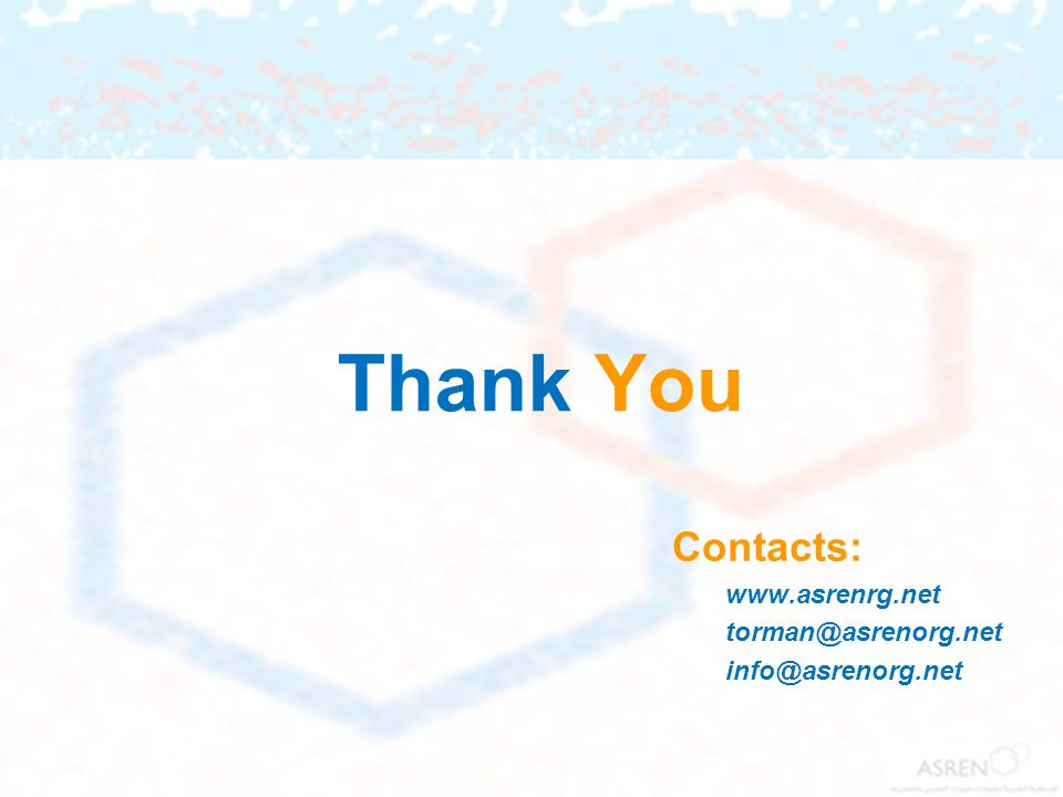 Thank You Contacts: www.asrenrg.net torman@asrenorg.net info@asrenorg.net
