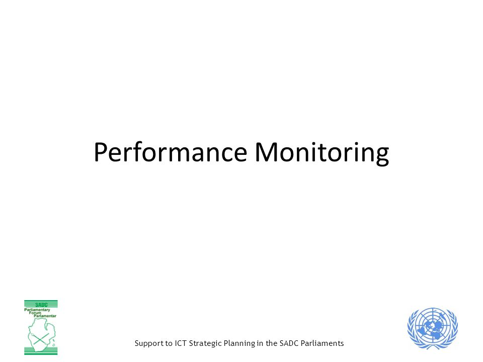 Support to ICT Strategic Planning in the SADC Parliaments Performance Monitoring