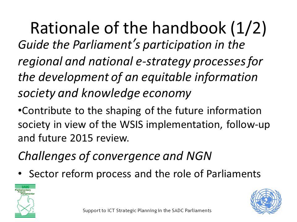 Support to ICT Strategic Planning in the SADC Parliaments Global, regional governance ITU ICANN SADC Protocol on Transport, Meteorology, Telecommunications SADC Model Law Regional model regulations