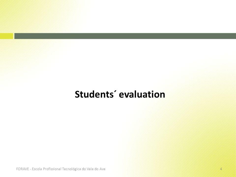 Students´ evaluation FORAVE - Escola Profissional Tecnológica do Vale do Ave4