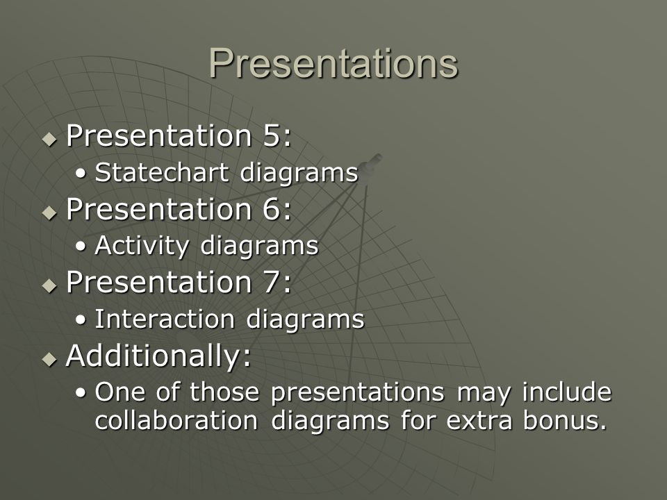 Presentations First four presentations should include code examples (WORKING) First four presentations should include code examples (WORKING) All presentations should include examples, tasks for students etc.